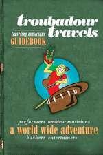 Troubadour Travels