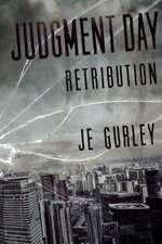 Judgement Day:  Retribution