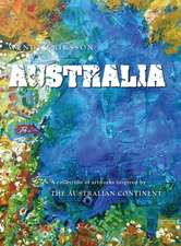 Australia. a Collection of Artworks Inspired by the Australian Continent