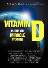 Vitamin D:  Is This the Miracle Vitamin?