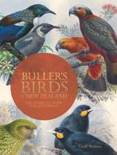Buller's Birds of New Zealand:  The Complete Work of JG Keulemans