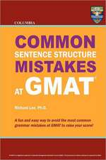 Columbia Common Sentence Structure Mistakes at GMAT:  Thrice Weird Tales from the Opheliaverse