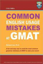 Columbia Common English Usage Mistakes at GMAT:  Thrice Weird Tales from the Opheliaverse