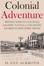 Colonial Adventure & Other Stories