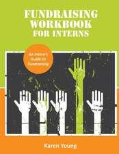 Fundraising Workbook for Interns