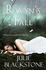 Ravyn's Fall