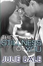 The Stillness of You