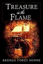 Treasure in the Flame