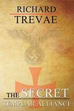 The Secret Templar Alliance