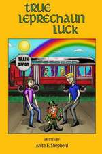 True Leprechaun Luck
