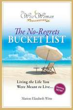 Wise Woman Collection-The No-Regrets Bucket List