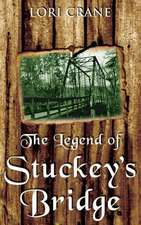 The Legend of Stuckey's Bridge