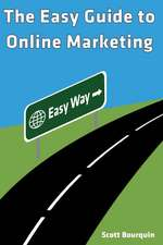 The Easy Guide to Online Marketing