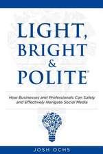 Light, Bright and Polite