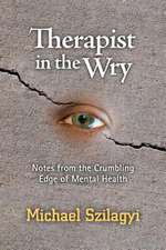 Therapist in the Wry