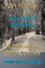 Life's Journey:  A Collection of Poems & Sonnets