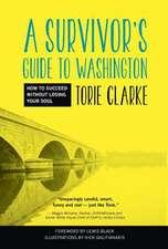 A Survivor's Guide to Washington