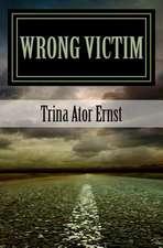 Wrong Victim