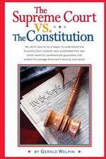 The Supreme Court vs. the Constitution