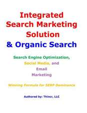 Integrated Search Marketing Solution & Organic Search