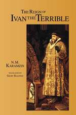 The Reign of Ivan the Terrible