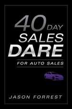 40-Day Sales Dare for Auto Sales