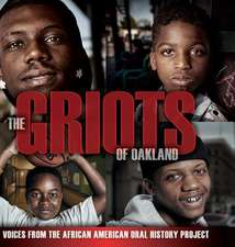 The Griots of Oakland