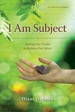 I Am Subject