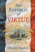 The Republic of Virtue
