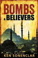 Bombs & Believers