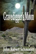 Gravedigger's Moon