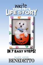 Write Your Pet's Life Story in 7 Easy Steps