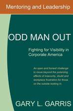 Odd Man Out - Fighting for Visibility in Corporate America