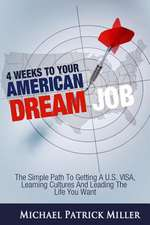 4 Weeks to Your American Dream Job