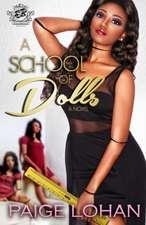 A School of Dolls (the Cartel Publications Presents)