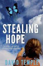 Stealing Hope:  The Chronicles