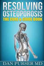 Resolving Osteoporosis