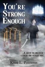 You're Strong Enough