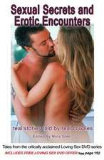 Sexual Secrets and Erotic Encounters - Sexy Erotic Stories - 2nd Edition