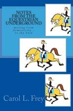 Notes from the Equestrian Underground