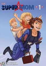 Our Super Mom
