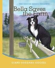 Bella Saves the Farm