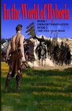 In the World of Hyboria Book1 and Book2