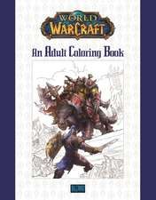 World of Warcraft, An Adult Coloring Book
