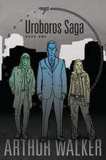 Uroboros Saga Book 1
