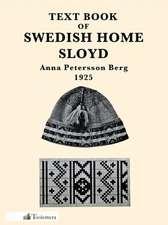 Text Book of Swedish Home Sloyd