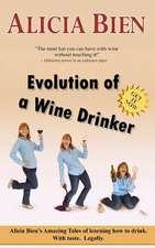 Evolution of a Wine Drinker
