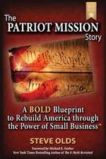 The Patriot Mission Story