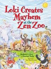 Loki Creates Mayhem at the Zen Zoo