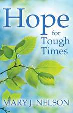 Hope for Tough Times